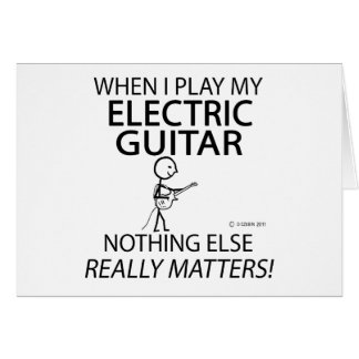 Electric Guitar Nothing Else Matters Greeting Card