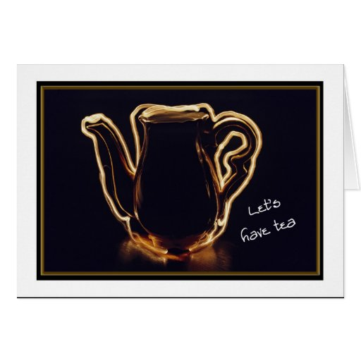Electricfied Teapot, Let's Have Tea, Miss You Greeting Card
