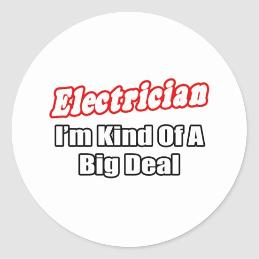 Electrician...Big Deal Stickers