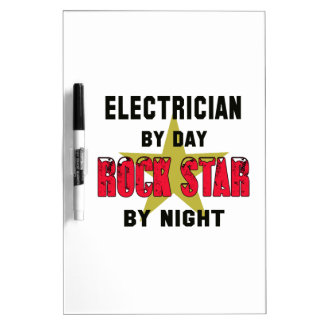 Electrician by Day rockstar by night Dry Erase White Board