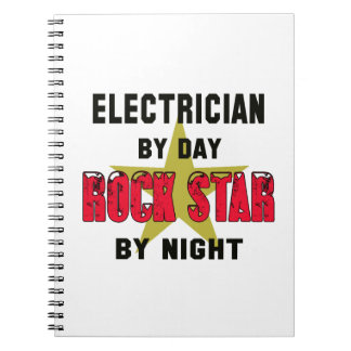Electrician by Day rockstar by night Notebooks