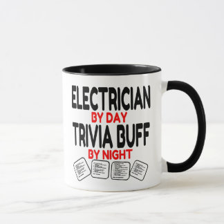 Electrician by Day Trivia Buff by Night Mug