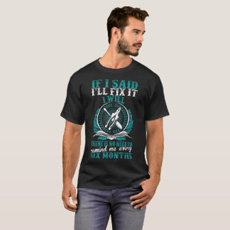 Electrician Fix It No Need Remind Every Six Months T-Shirt