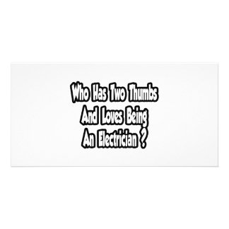 Electrician Joke...Two Thumbs Personalized Photo Card