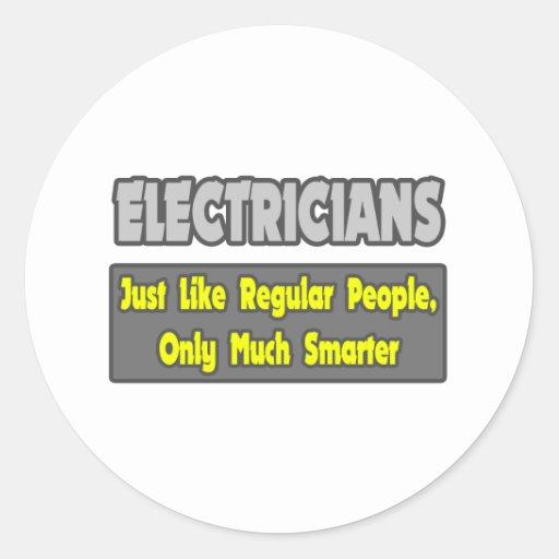 Electricians...Smarter Sticker