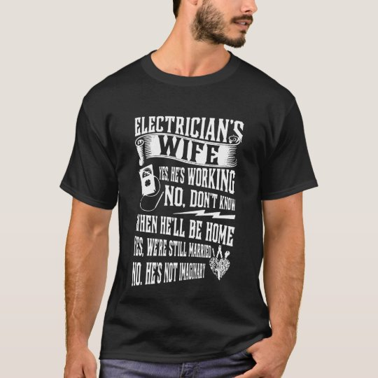 Electrician's Wife T-Shirt