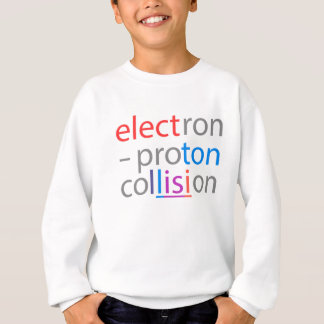 electron-proton sweatshirt