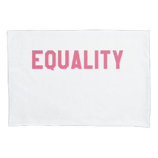 Elegant and Beautiful Typography || EQUALITY Pillowcase