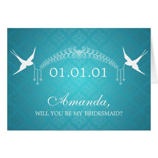 Elegant Be My Bridesmaid Birds & Diamonds Turquois Card