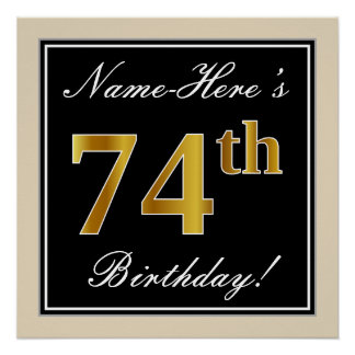 Elegant, Black, Faux Gold 74th Birthday + Name Poster