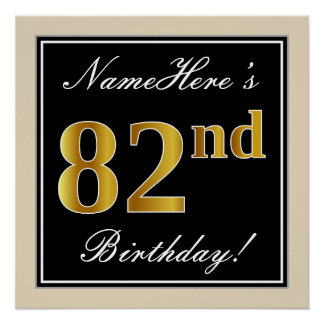 Elegant, Black, Faux Gold 82nd Birthday + Name Poster