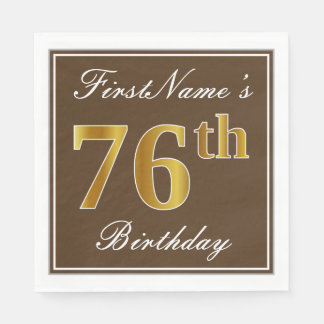 Elegant Brown, Faux Gold 76th Birthday + Name Paper Napkins