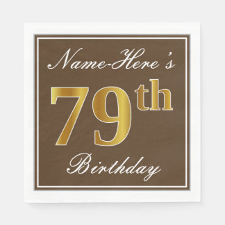 Elegant Brown, Faux Gold 79th Birthday + Name Disposable Napkin
