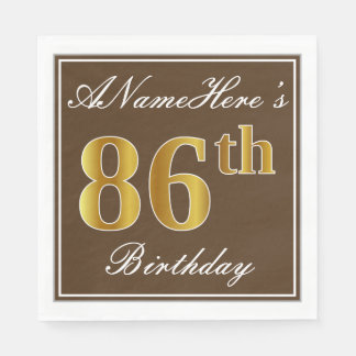 Elegant Brown, Faux Gold 86th Birthday + Name Paper Napkins
