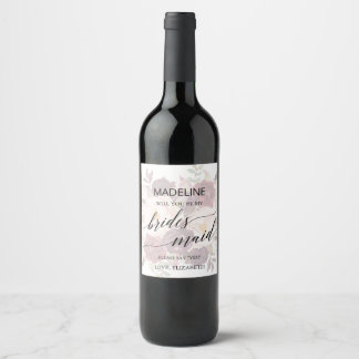 Elegant Calligraphy Faded Floral Be My Bridesmaid Wine Label