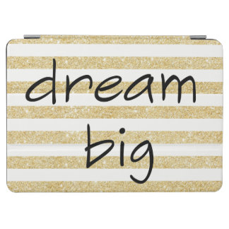 elegant dream big text on a gold and white iPad air cover