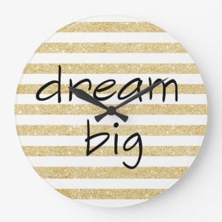 elegant dream big text on a gold and white large clock