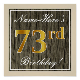 Elegant, Faux Wood, Faux Gold 73rd Birthday + Name Poster
