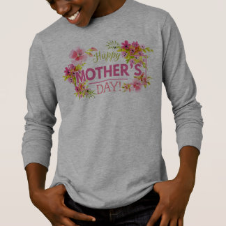 Elegant Floral Happy Mother's Day | Sleeve Shirt