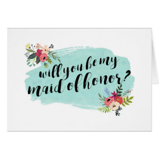Elegant Floral Will You Be My Maid of Honor? Greeting Card
