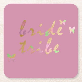 elegant gold and rose gold Bride Tribe Square Paper Coaster