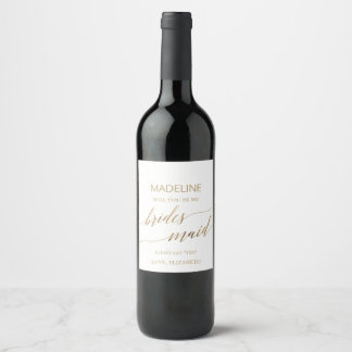 Elegant Gold Calligraphy Will You Be My Bridesmaid Wine Label