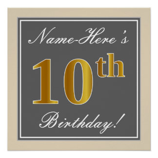 Elegant, Gray, Faux Gold 10th Birthday + Name Poster