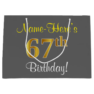 Elegant, Gray, Faux Gold 67th Birthday + Name Large Gift Bag