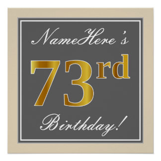 Elegant, Gray, Faux Gold 73rd Birthday + Name Poster