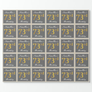 Elegant, Gray, Faux Gold 73rd Birthday + Name Wrapping Paper