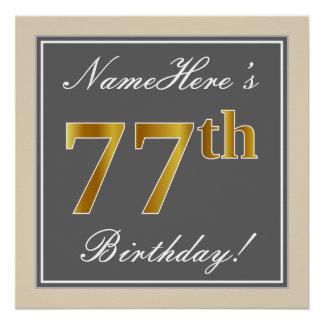 Elegant, Gray, Faux Gold 77th Birthday + Name Poster
