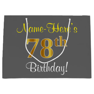Elegant, Gray, Faux Gold 78th Birthday + Name Large Gift Bag