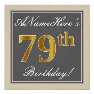 Elegant, Gray, Faux Gold 79th Birthday + Name Poster