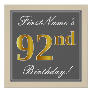 Elegant, Gray, Faux Gold 92nd Birthday + Name Poster
