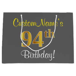 Elegant, Gray, Faux Gold 94th Birthday + Name Large Gift Bag