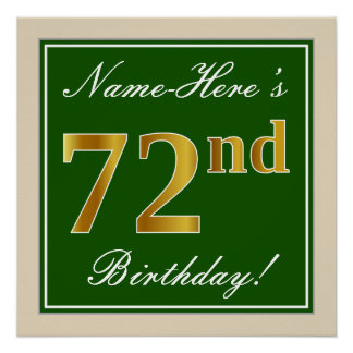 Elegant, Green, Faux Gold 72nd Birthday + Name Poster