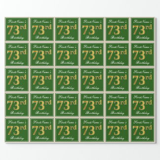 Elegant, Green, Faux Gold 73rd Birthday + Name Wrapping Paper