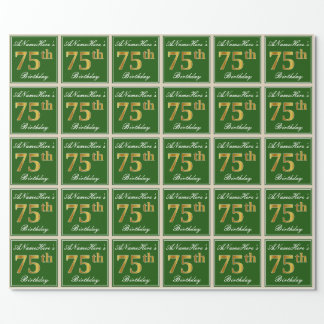 Elegant, Green, Faux Gold 75th Birthday + Name Wrapping Paper