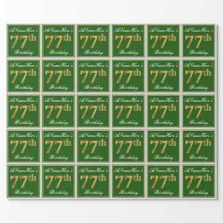 Elegant, Green, Faux Gold 77th Birthday + Name Wrapping Paper