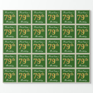 Elegant, Green, Faux Gold 79th Birthday + Name Wrapping Paper