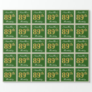 Elegant, Green, Faux Gold 89th Birthday + Name Wrapping Paper