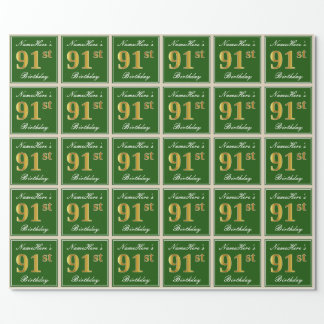 Elegant, Green, Faux Gold 91st Birthday + Name Wrapping Paper