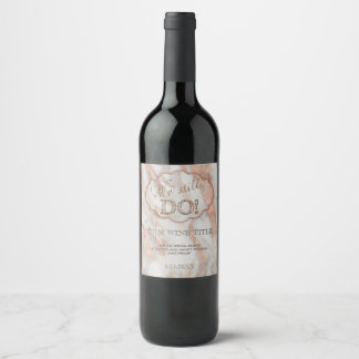 Elegant Marble We stll DO Renew the Vows Wine Label