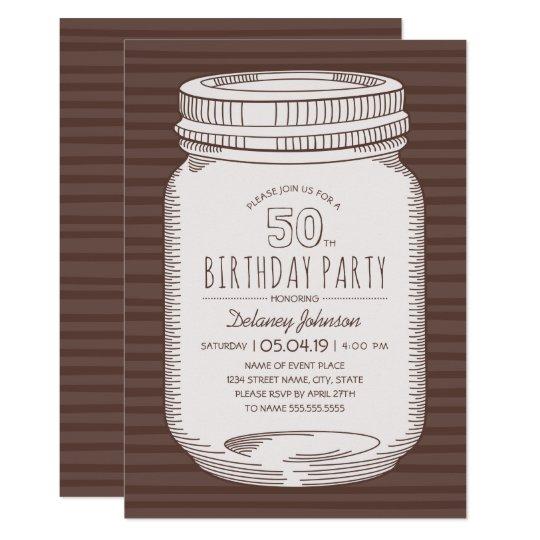 Elegant Mason Jar Rustic 50th Birthday Party Card