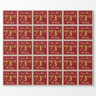 Elegant, Red, Faux Gold 73rd Birthday; Custom Name Wrapping Paper