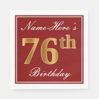 Elegant Red, Faux Gold 76th Birthday + Custom Name Disposable Napkins