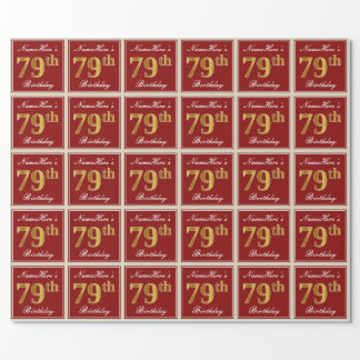 Elegant, Red, Faux Gold 79th Birthday; Custom Name Wrapping Paper