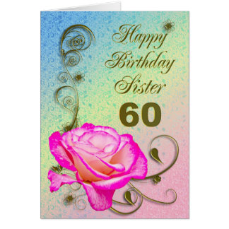 Elegant rose 60th birthday card for Sister