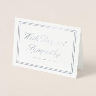 Elegant Silver & Gray With Deepest Sympathy Foil Card