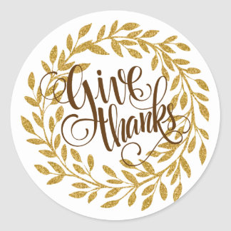 Elegant Text-Give Thanks With Gold Wreath Classic Round Sticker